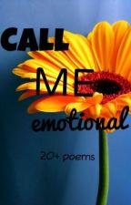Call Me Emotional by xxleiramxx