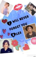 I will never forget you Riles by littlexprettyxliars