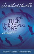 And Then Where None By Agatha Christie Review   by Ana_Platt