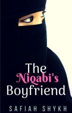 The Niqabi's Boyfriend (#Wattys2016) (ON HOLD) by PopcornSweetcorn