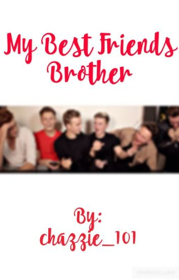 My best friends brother (Jack Maynard fanfic)