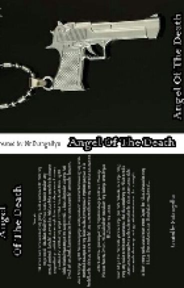 """""""Angel Of The Death"""""""
