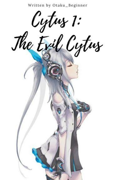 CYTUS 1: THE EVIL CYTUS (Editing)