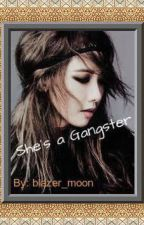 She's a Gangster by blazer_moon