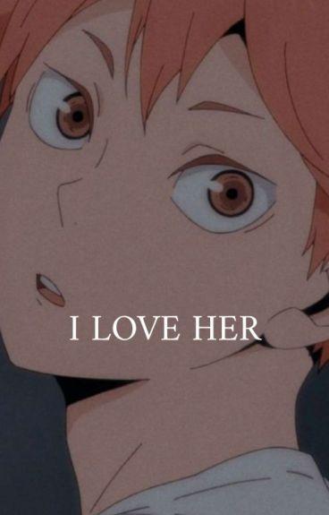 I Love Her (Slight Yandere!Killua X Reader)