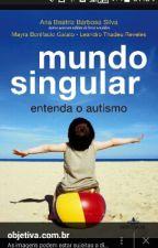 Mundo Singular by MrciaNadler