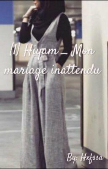 [1] Hiyam _ Mon mariage inattendu
