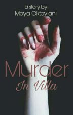 Murder In Villa by mayaziel