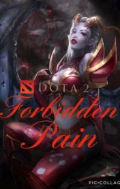 Dota 2 Story: Forbidden Pain by lovefreedom2014