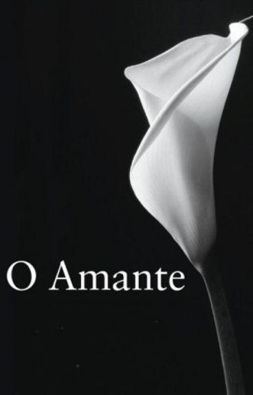 O Amante - Trilogia Vol. 1