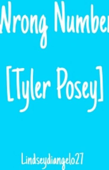 Wrong Number [Tyler Posey]