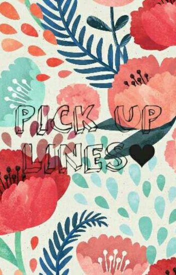 Pick Up Line✔