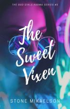 The Sweet Vixen | Vanessa by StoneMikaelson