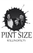 Pint Size ➳ Supernatural by PeytonMcLoughlin