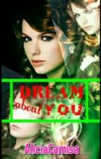 Dream about you by ABCDELILI
