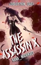 The Assassin X by Kana_Michiko01