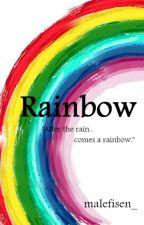 Rainbow (one shot) by malefiSenxx