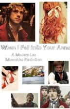 When I Fell Into Your Arms (A Modern Les Mis/ Enjolras Story) by darcywriting