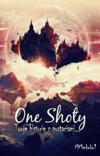 ♥One Shoty ♥   /ZAMÓWIENIA ZAMKNIĘTE/ by MMkoko1