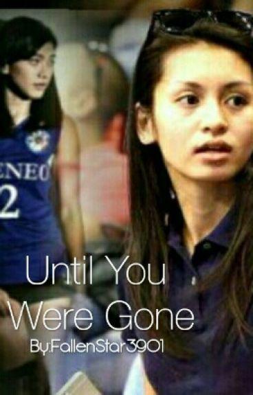 Until You Were Gone [AD FF]