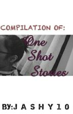 One Shot Stories  by jashy10