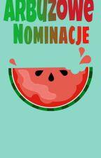 Nominacje I Inne Bzdety by Dzastelaa