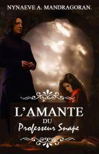 L'Amante du Professeur Snape by Darkklinne