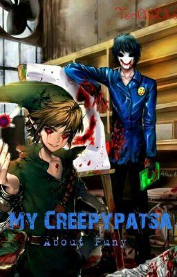 My creepypatsa- About puny
