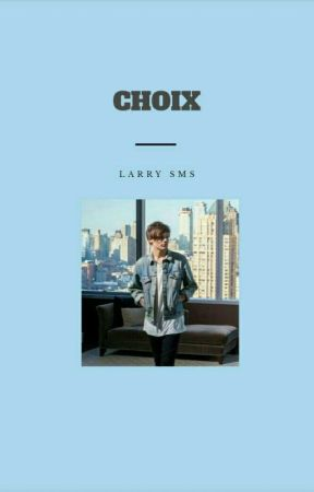 Choix [LS - SMS] ✔ by JustineMyWorld