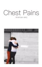 Chest Pains by american-larry