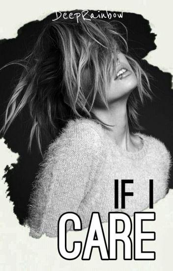 If I Care