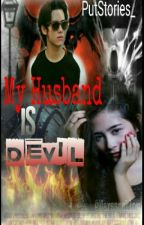MY HUSBAND IS DEVIL by putstories_