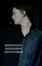 Baekhyun's Kalandian Adventures | chanbaek by seluicidal