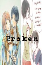 Broken - Shingeki no High Book 3 by Midnight_Kitten