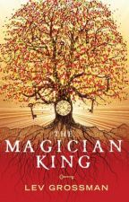 The Magicians King by Daydreamer2004