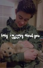 {hiatus} Baby, I'm crazy about you;; Nash Grier book 2 by viccmoon