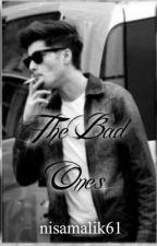 The bad ones [ Zayn Malik ff ] by nisamalik61