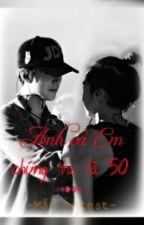 [Series Oneshot | SeMin] Anh và Em, chúng ta là 50 by Real_SeMin