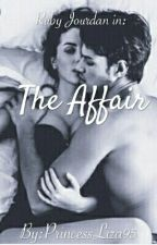 The Affair by PrincessLiza95
