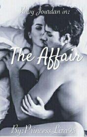 The Affair by PrincessLiza95