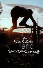 Rioter & Veracious by Shellvirad