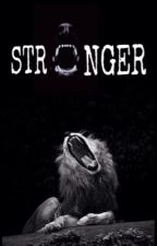 Stronger by Daughter_Of_Storm