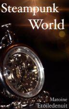 Steampunk World -Matoine- by EtoiledeNuit