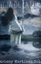 Hija de la luna by DarlenyMartinezSoto