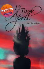 12 Tage April by jule_tormaehlen