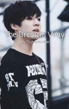 The Dream's Way by Frigonyuszii