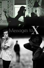 Messages to X by -Next-