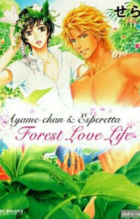 Forest Love Life by AyameNekoChan