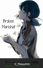 Broken Marichat Sad by L_Ryuzaki24