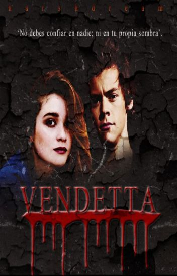 Vendetta {Harry Styles} TERMINADA